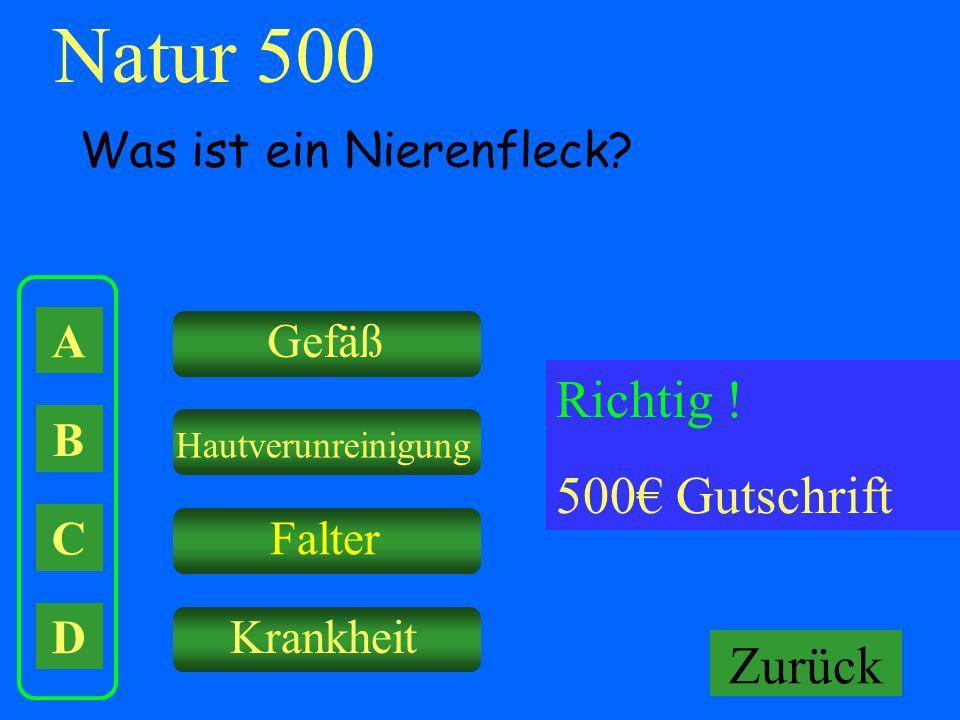 Natur 500 Richtig ! 500€ Gutschrift Falsch ! Keine Gutschrift Zurück