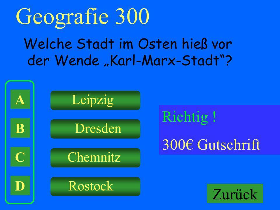 Geografie 300 Richtig ! 300€ Gutschrift Falsch ! Keine Gutschrift