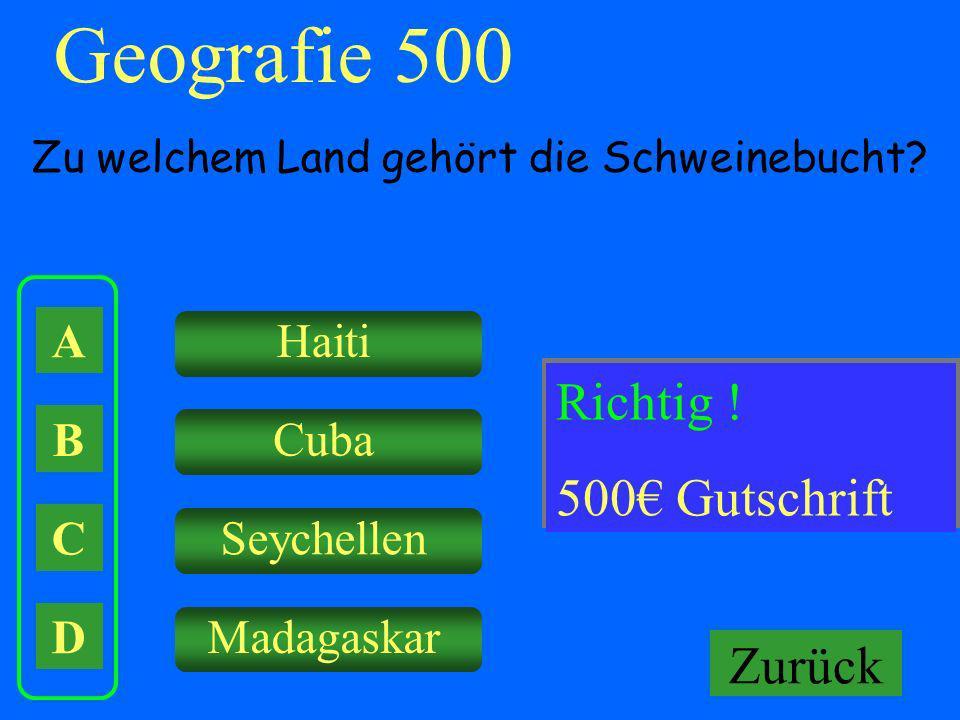 Geografie 500 Falsch ! Richtig ! Keine Gutschrift! 500€ Gutschrift