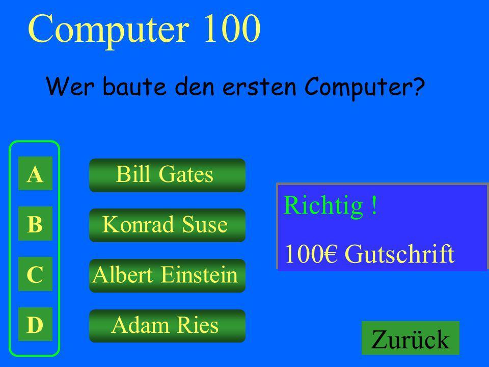 Computer 100 Falsch ! Richtig ! Keine Gutschrift! 100€ Gutschrift