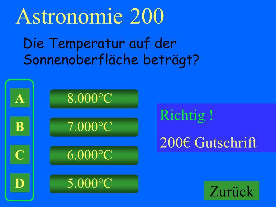 Astronomie 200 Richtig ! 200€ Gutschrift Falsch ! Keine Gutschrift