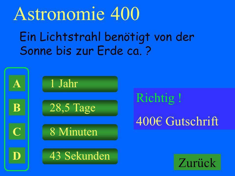 Astronomie 400 Richtig ! 400€ Gutschrift Falsch ! Keine Gutschrift
