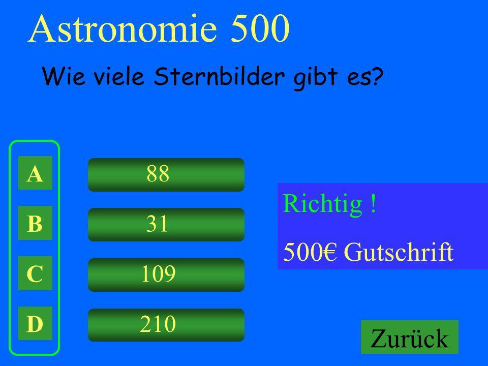 Astronomie 500 Richtig ! 500€ Gutschrift Falsch ! Keine Gutschrift
