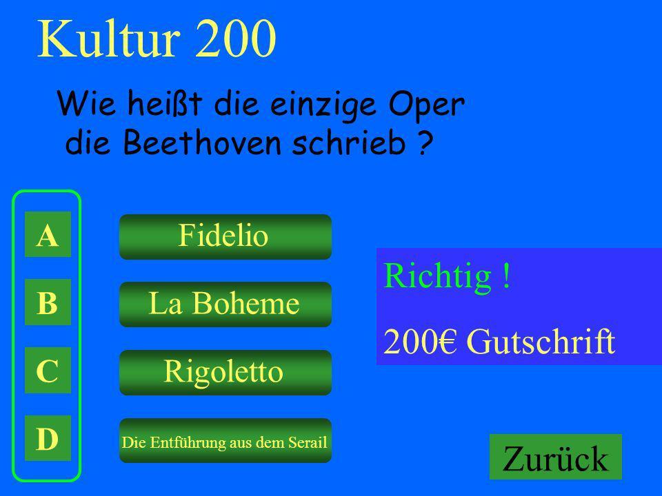Kultur 200 Richtig ! 200€ Gutschrift Falsch ! Keine Gutschrift Zurück
