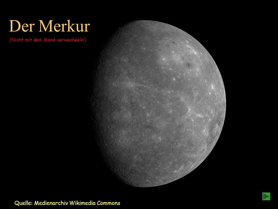 Der Merkur Quelle: Medienarchiv Wikimedia Commons