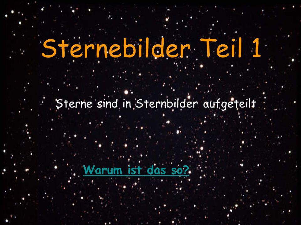 Sternebilder Teil 1 Sterne sind in Sternbilder aufgeteilt