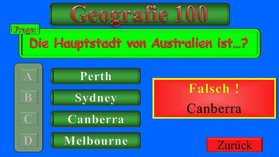 Geografie 100 Richtig ! Falsch ! Canberra