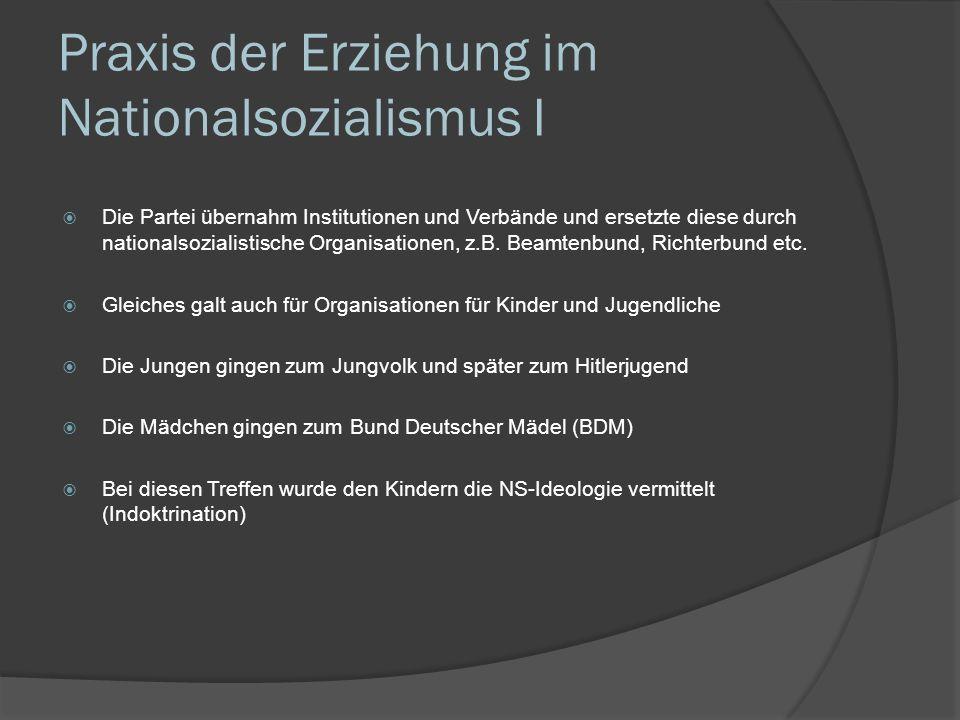Praxis der Erziehung im Nationalsozialismus I