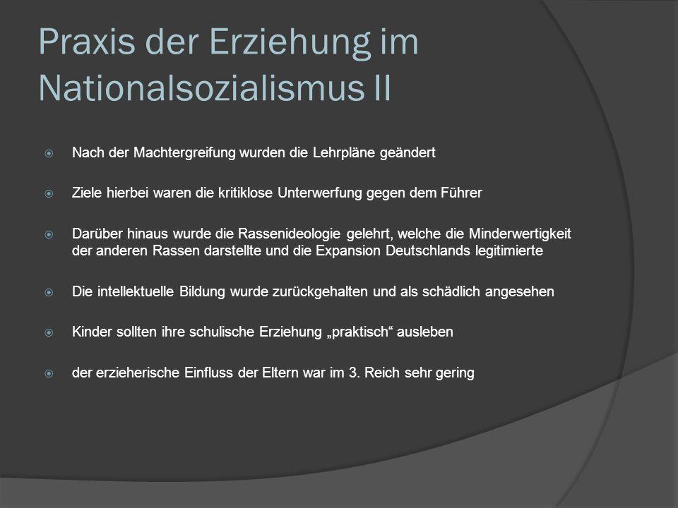 Praxis der Erziehung im Nationalsozialismus II