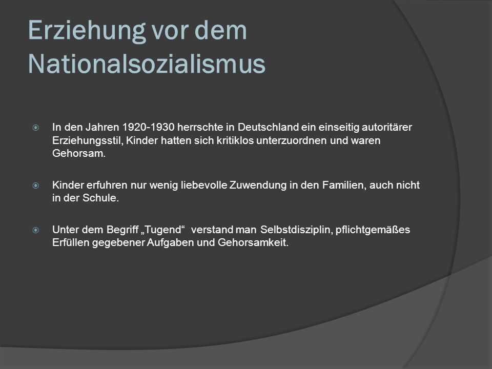 Erziehung vor dem Nationalsozialismus