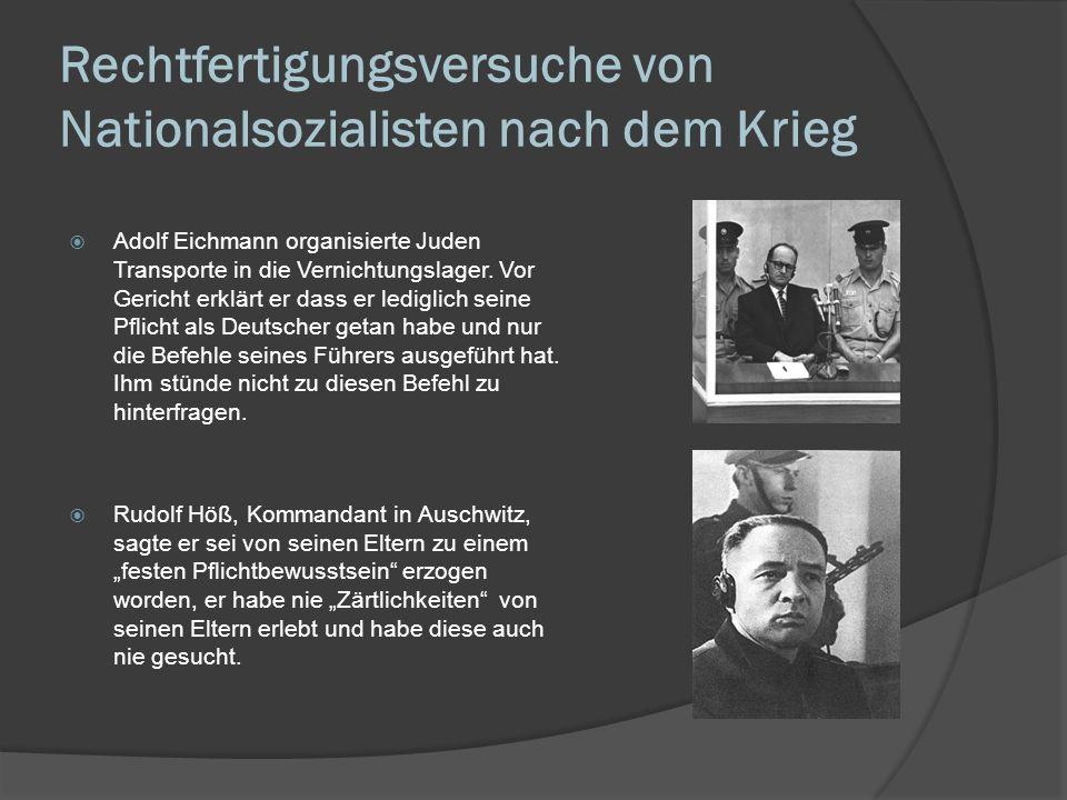 Rechtfertigungsversuche von Nationalsozialisten nach dem Krieg