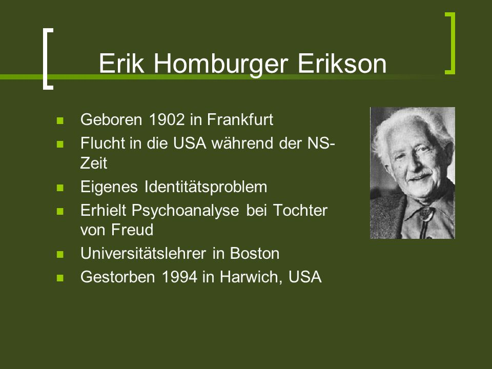 erik homberger eriksons theory of personality Erik homberger erikson was born in 1902 near frankfort, germany to danish parents he formulated his own theory of personality development.