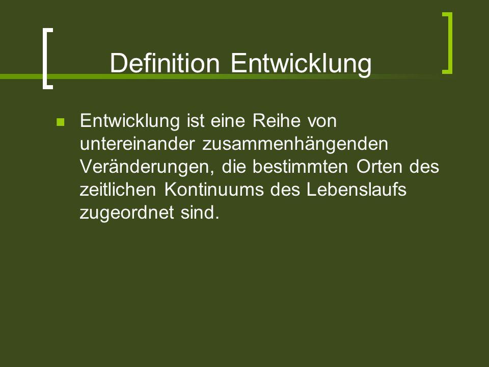 Definition Entwicklung