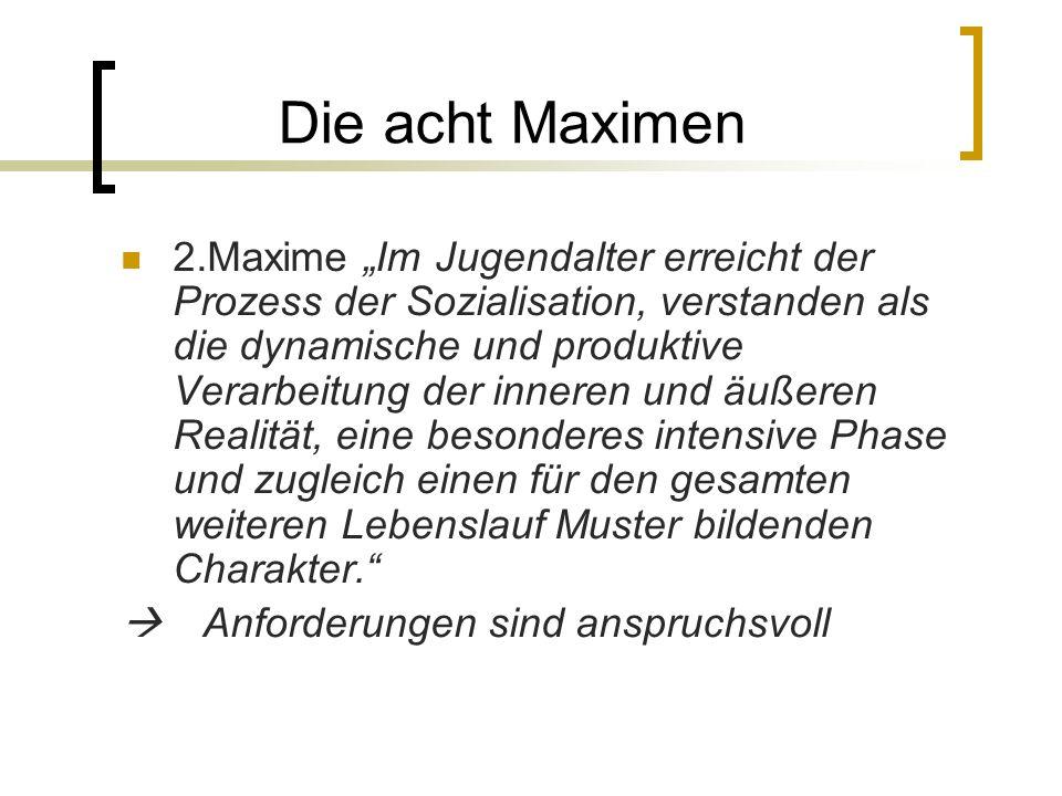 Die acht Maximen