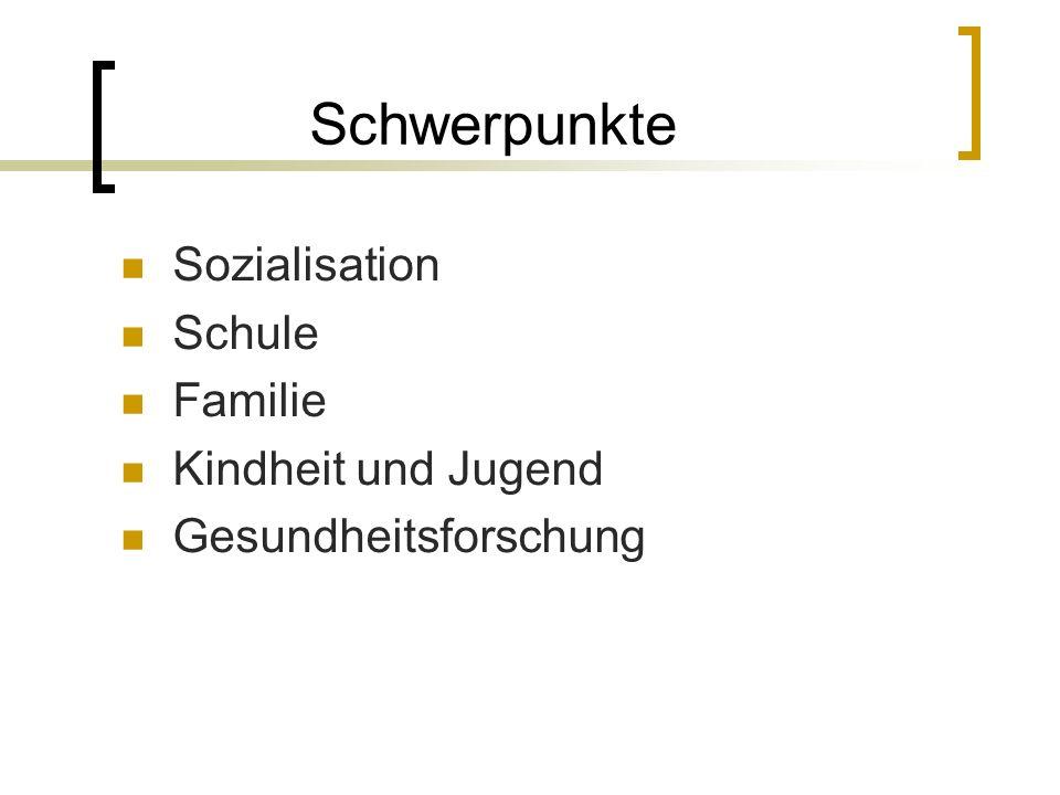 Schwerpunkte Sozialisation Schule Familie Kindheit und Jugend