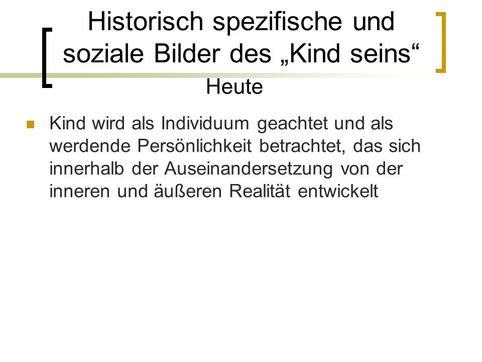 """Historisch spezifische und soziale Bilder des """"Kind seins"""