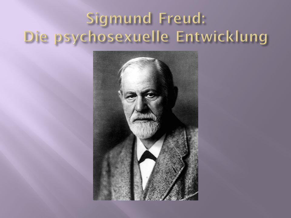Sigmund Freud: Die psychosexuelle Entwicklung