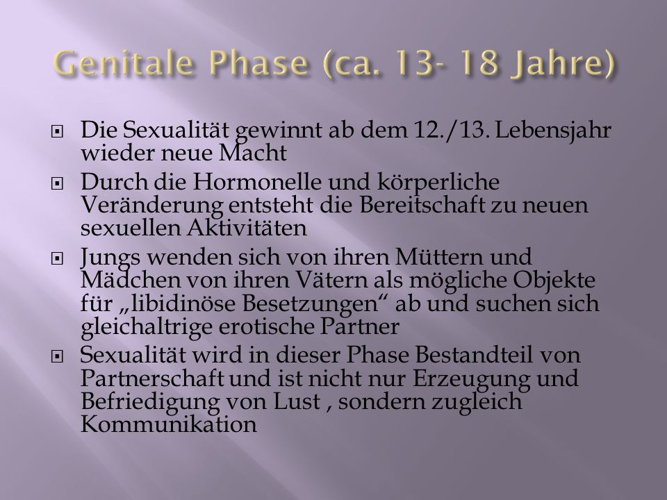 Genitale Phase (ca. 13- 18 Jahre)