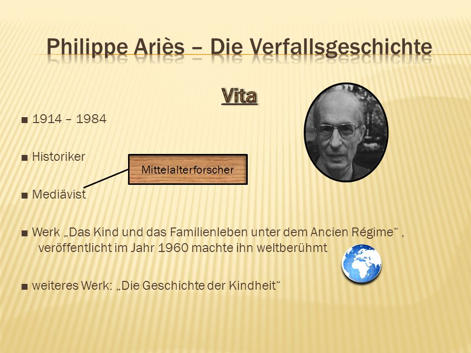 Philippe Ariès – Die Verfallsgeschichte
