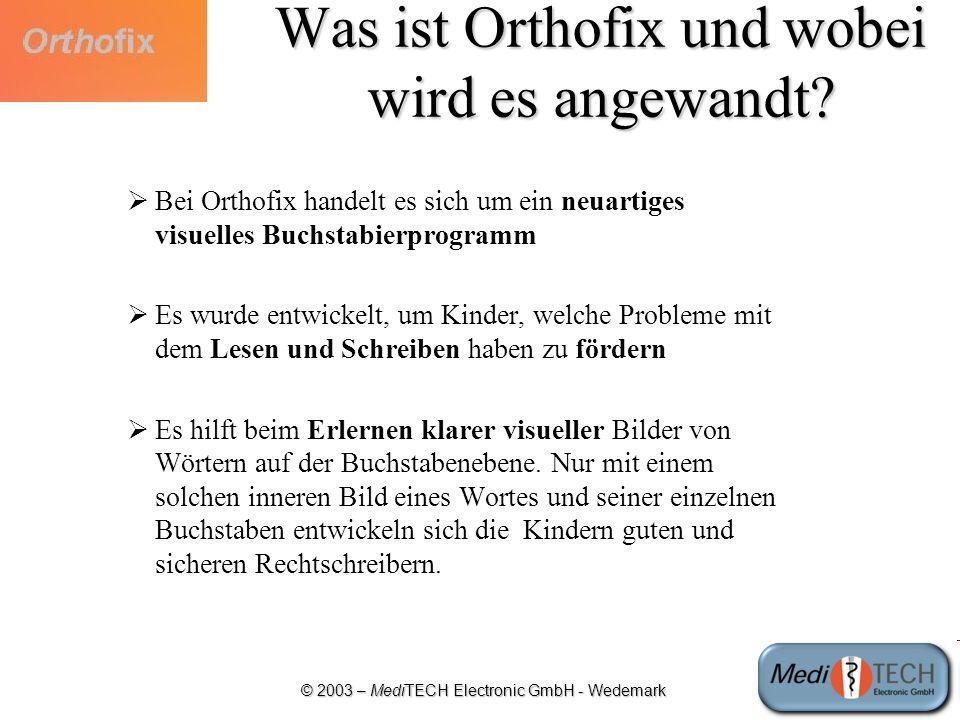 Was ist Orthofix und wobei wird es angewandt