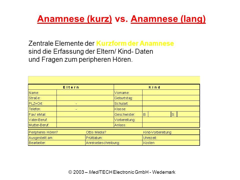 Anamnese (kurz) vs. Anamnese (lang)