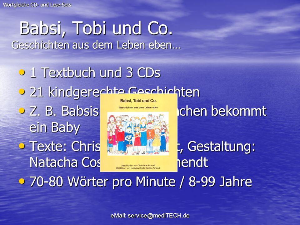 Babsi, Tobi und Co. Geschichten aus dem Leben eben…