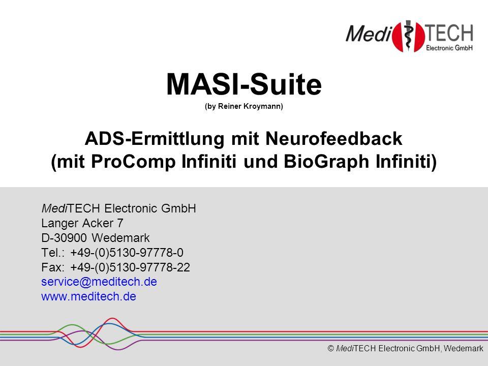 MASI-Suite (by Reiner Kroymann) ADS-Ermittlung mit Neurofeedback (mit ProComp Infiniti und BioGraph Infiniti)