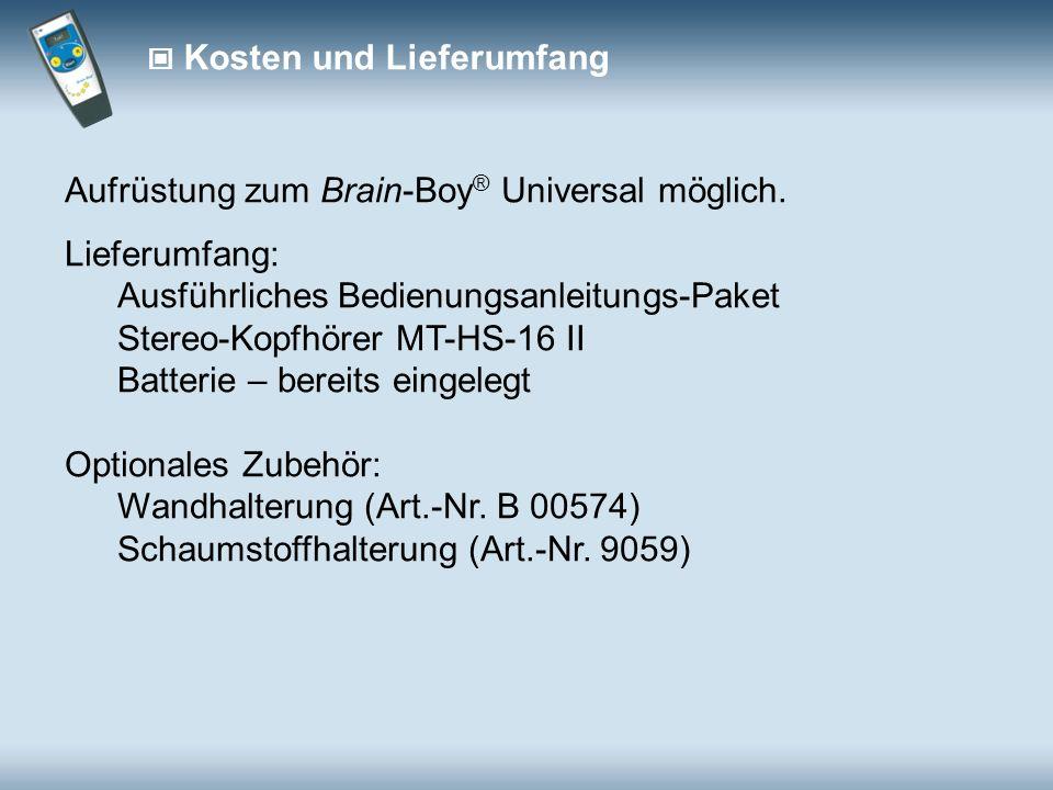 Aufrüstung zum Brain-Boy® Universal möglich. Lieferumfang: