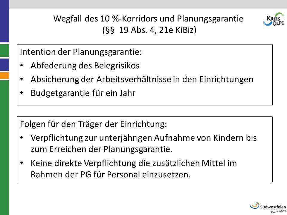 Wegfall des 10 %-Korridors und Planungsgarantie (§§ 19 Abs