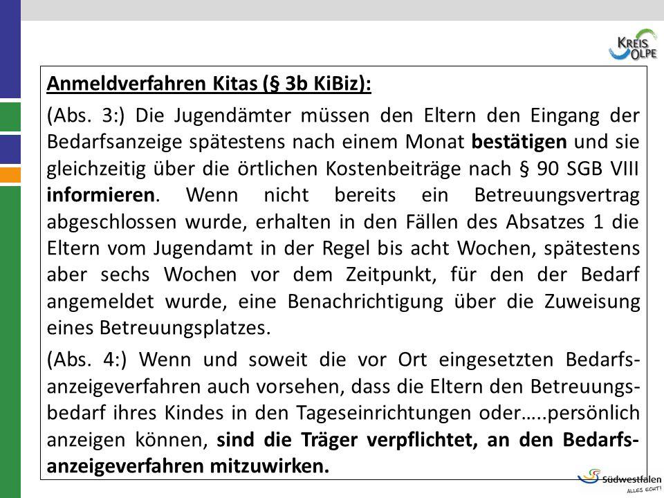 Anmeldverfahren Kitas (§ 3b KiBiz):