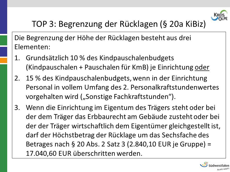 TOP 3: Begrenzung der Rücklagen (§ 20a KiBiz)