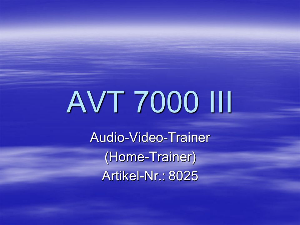 Audio-Video-Trainer (Home-Trainer) Artikel-Nr.: 8025