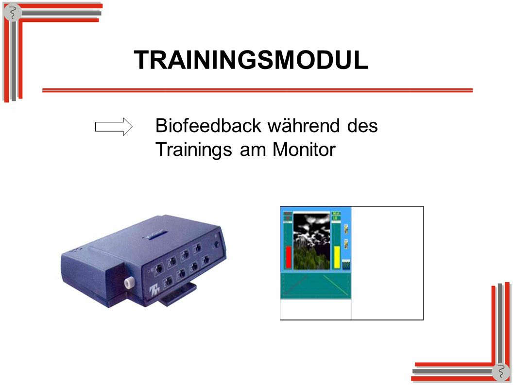 TRAININGSMODUL Biofeedback während des Trainings am Monitor