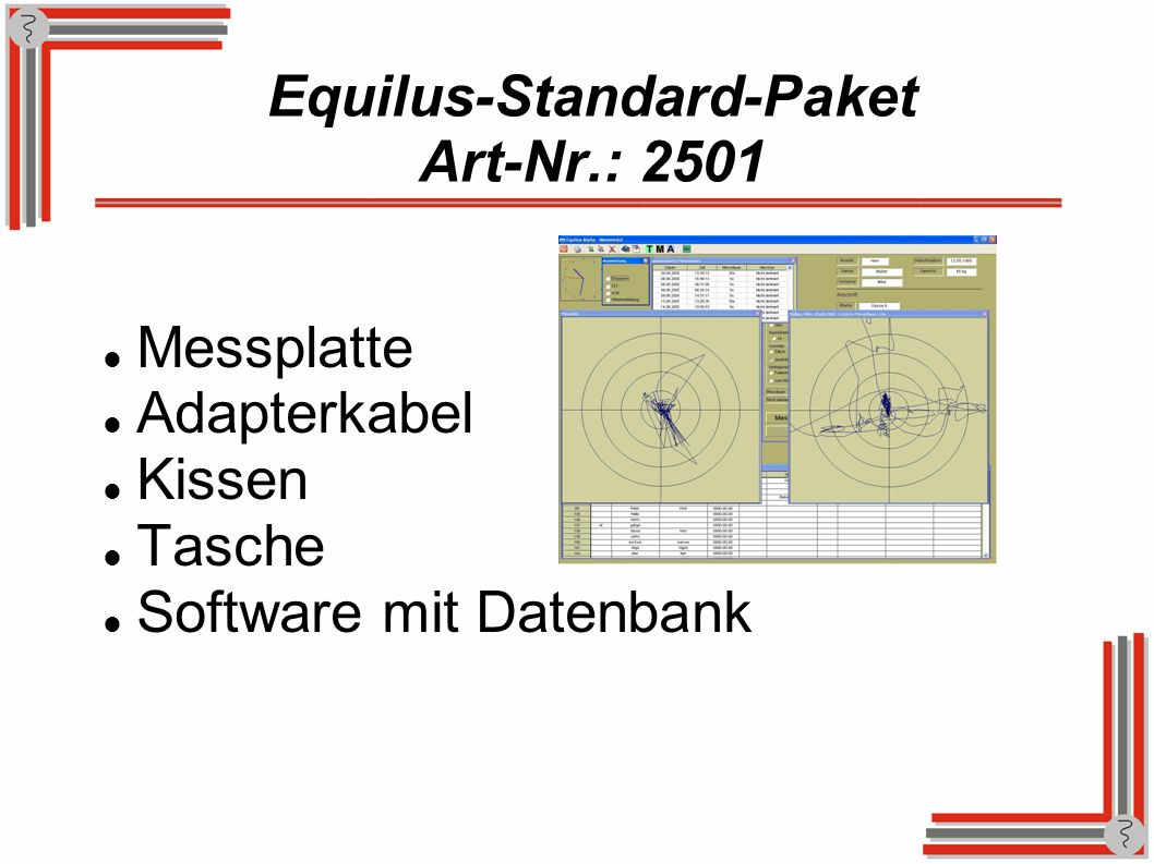 Equilus-Standard-Paket Art-Nr.: 2501