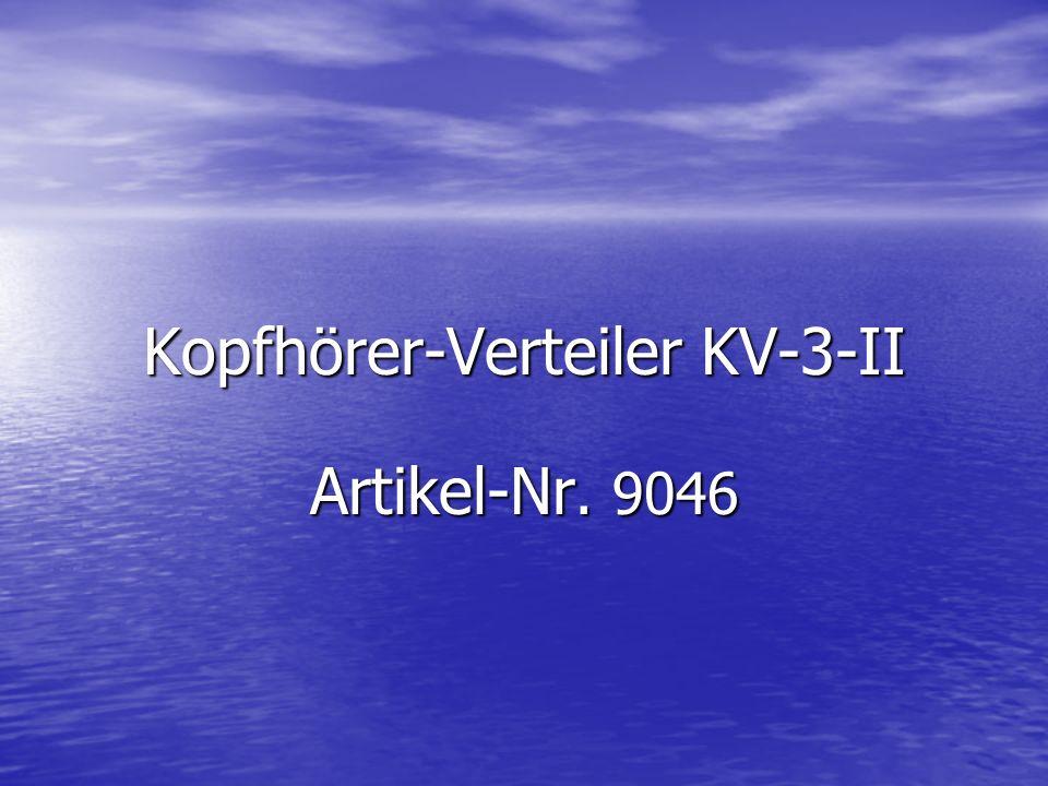 Kopfhörer-Verteiler KV-3-II