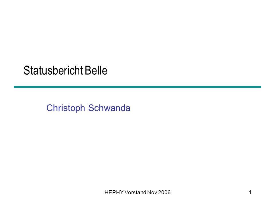 Statusbericht Belle Christoph Schwanda HEPHY Vorstand Nov 2006