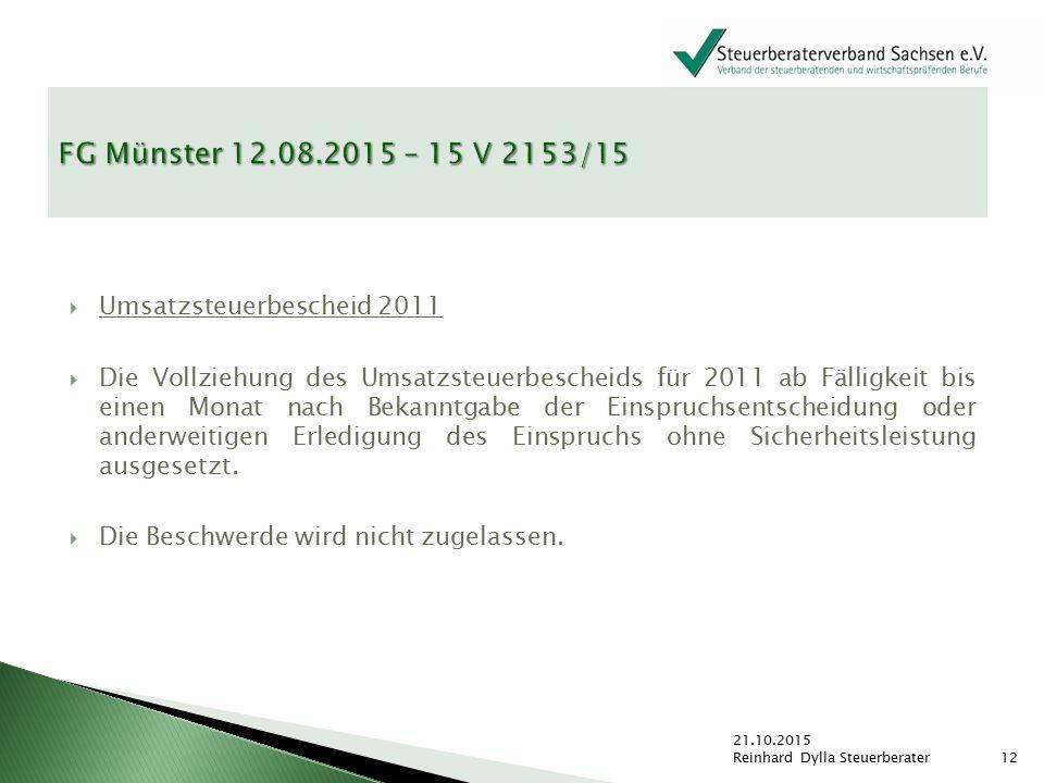 FG Münster 12.08.2015 – 15 V 2153/15 Umsatzsteuerbescheid 2011