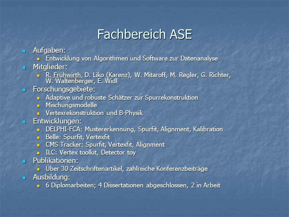 Fachbereich ASE Aufgaben: Mitglieder: Forschungsgebiete: