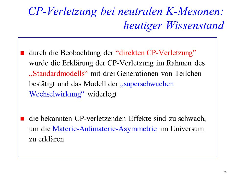 CP-Verletzung bei neutralen K-Mesonen: heutiger Wissenstand