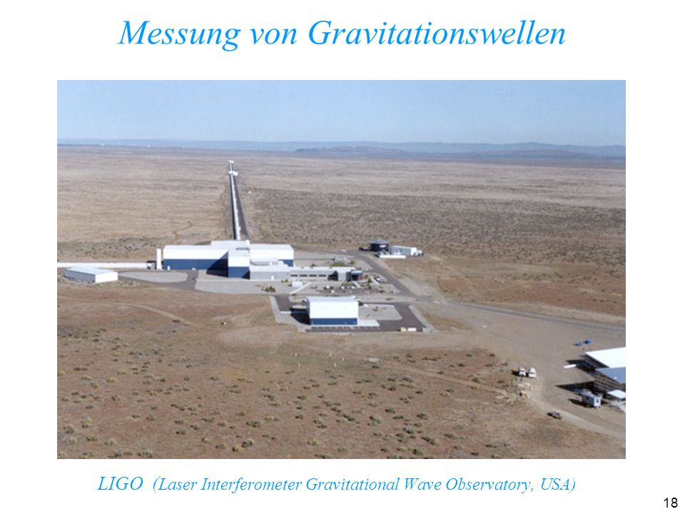 LIGO (Laser Interferometer Gravitational Wave Observatory, USA)