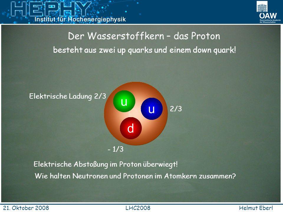 P+ u d Der Wasserstoffkern – das Proton