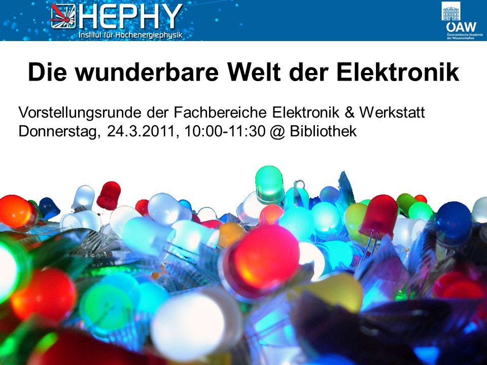 Die wunderbare Welt der Elektronik