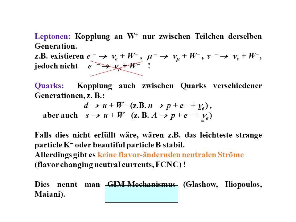 d  u + W (z.B. n  p + e  + e ) ,