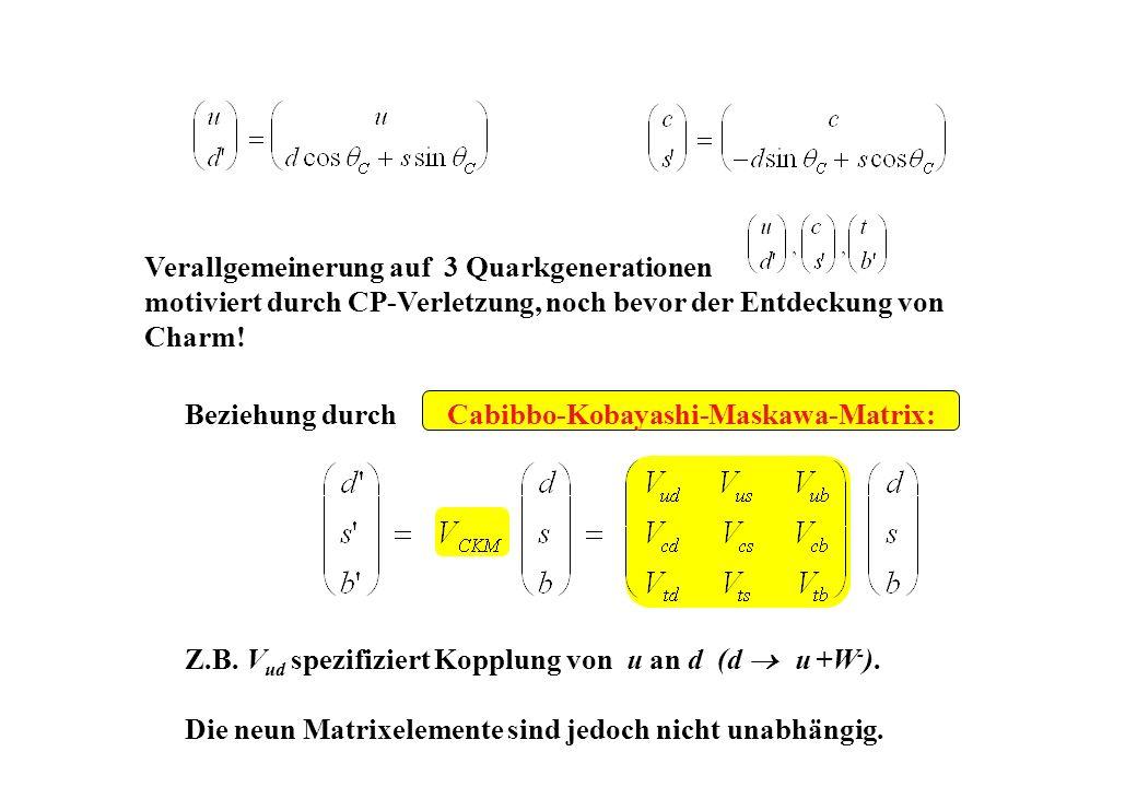 Verallgemeinerung auf 3 Quarkgenerationen