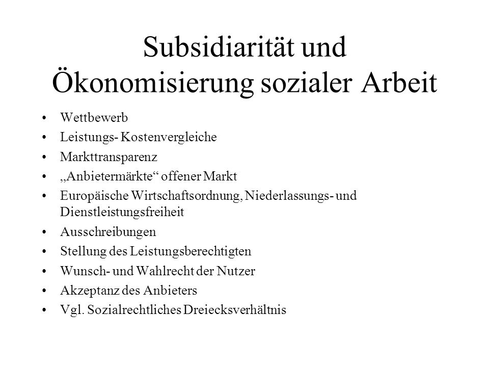 Subsidiarität und Ökonomisierung sozialer Arbeit