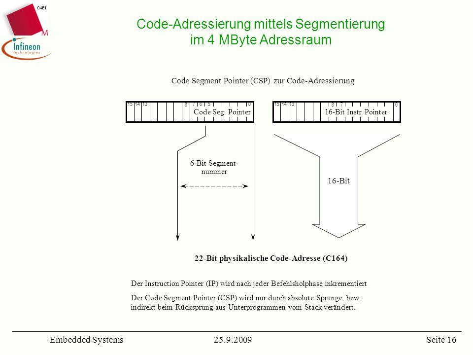 Code-Adressierung mittels Segmentierung im 4 MByte Adressraum