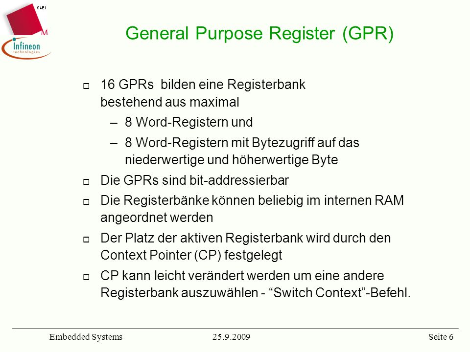 General Purpose Register (GPR)