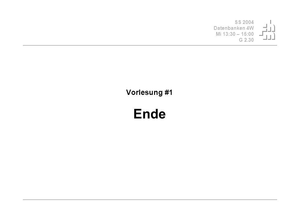 Vorlesung #1 Ende