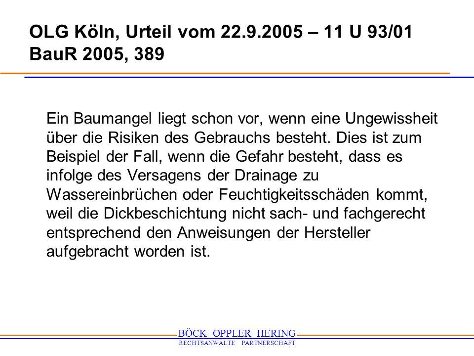 OLG Köln, Urteil vom 22.9.2005 – 11 U 93/01 BauR 2005, 389