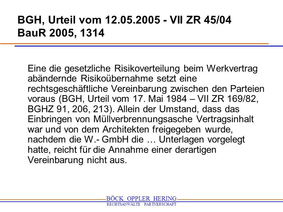 BGH, Urteil vom 12.05.2005 - VII ZR 45/04 BauR 2005, 1314